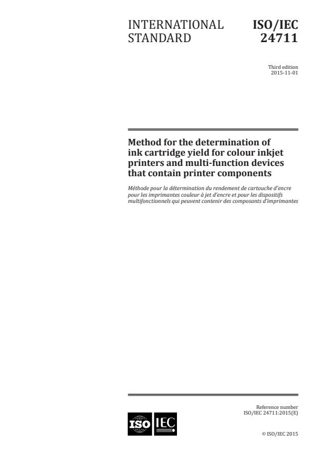 ISO/IEC 24711:2015 - Method for the determination of ink cartridge yield for colour inkjet printers and multi-function devices that contain printer components