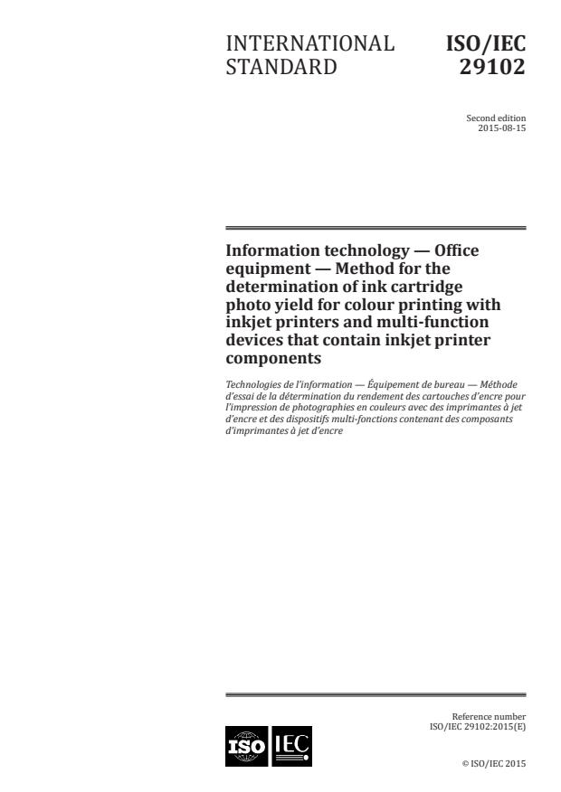ISO/IEC 29102:2015 - Information technology -- Office equipment -- Method for the determination of ink cartridge photo yield for colour printing with inkjet printers and multi-function devices that contain inkjet printer components