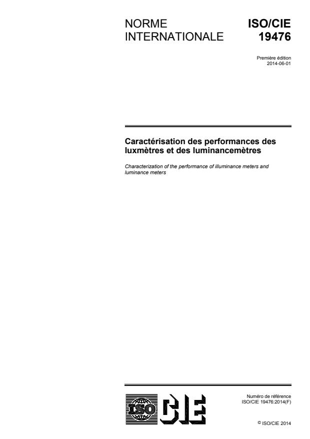 ISO/CIE 19476:2014 - Caractérisation des performances des luxmetres et des luminancemetres