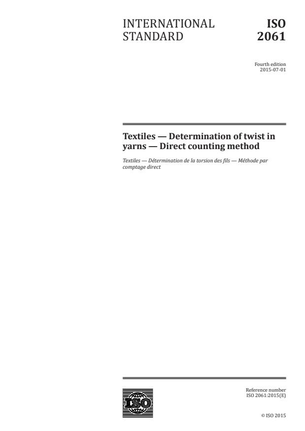 ISO 2061:2015 - Textiles -- Determination of twist in yarns -- Direct counting method