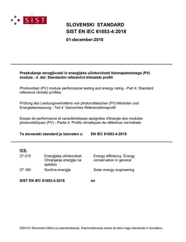 """SIST EN IEC 61853-4:2018 - POZOR: del IEC standarda je tudi datoteka """"82-61853-4-Ed1-Accomp. file rev"""""""