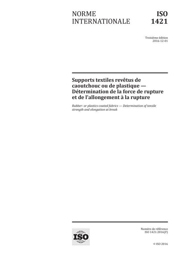 ISO 1421:2016 - Supports textiles revetus de caoutchouc ou de plastique -- Détermination de la force de rupture et de l'allongement a la rupture
