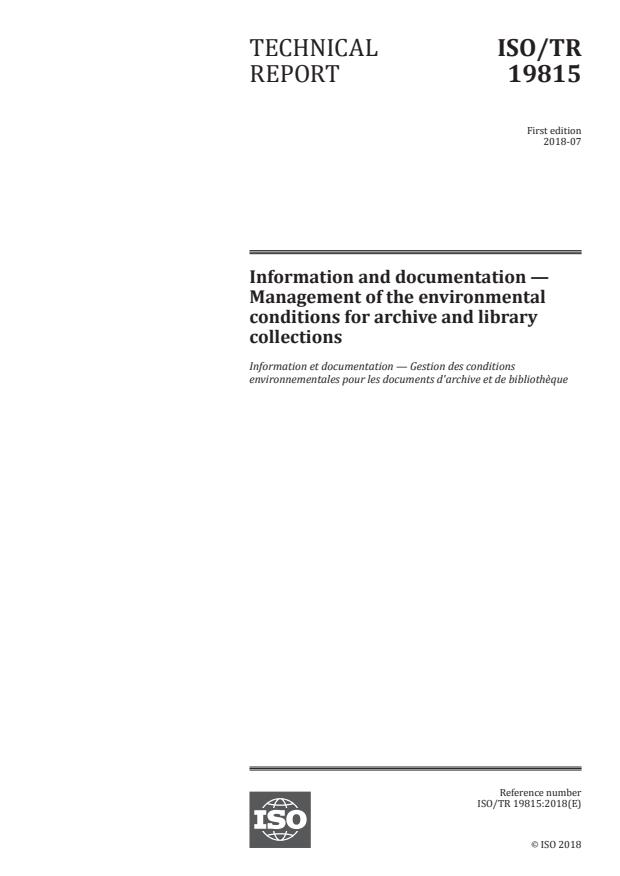 ISO/TR 19815:2018 - Information and documentation -- Management of the environmental conditions for archive and library collections