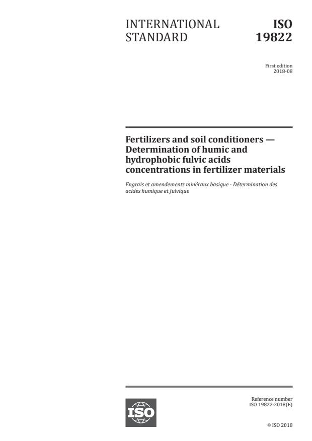 ISO 19822:2018 - Fertilizers and soil conditioners -- Determination of humic and hydrophobic fulvic acids concentrations in fertilizer materials