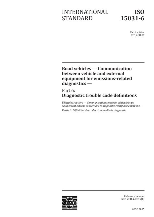 ISO 15031-6:2015 - Road vehicles -- Communication between vehicle and external equipment for emissions-related diagnostics