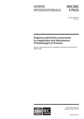 ISO/IEC 17025:2017 - Exigences générales concernant la compétence des laboratoires d'étalonnages et d'essais