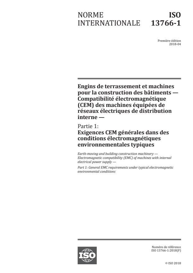 ISO 13766-1:2018 - Engins de terrassement et machines pour la construction des bâtiments -- Compatibilité électromagnétique (CEM) des machines équipées de réseaux électriques de distribution interne