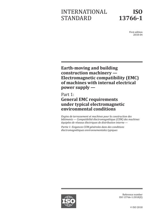 ISO 13766-1:2018 - Earth-moving and building construction machinery -- Electromagnetic compatibility (EMC) of machines with internal electrical power supply