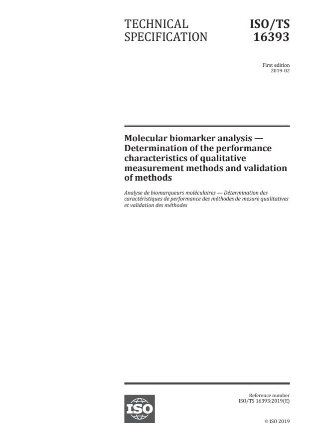 ISO/TS 16393:2019 - Molecular biomarker analysis -- Determination of the performance characteristics of qualitative measurement methods and validation of methods