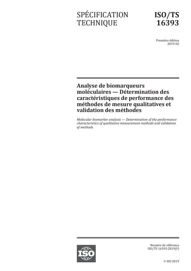 ISO/TS 16393:2019 - Analyse de biomarqueurs moléculaires -- Détermination des caractéristiques de performance des méthodes de mesure qualitatives et validation des méthodes