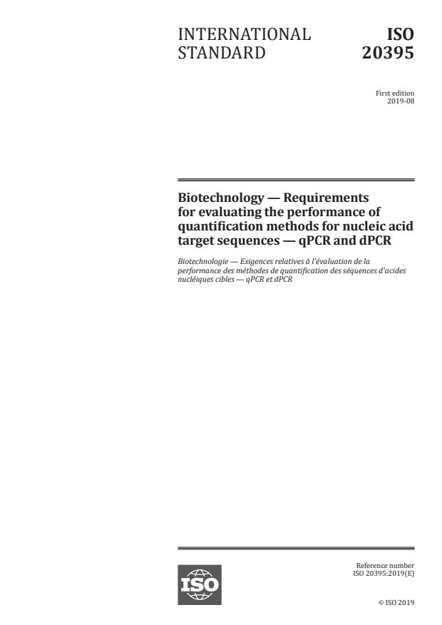 ISO 20395:2019 - Biotechnology -- Requirements for evaluating the performance of quantification methods for nucleic acid target sequences -- qPCR and dPCR