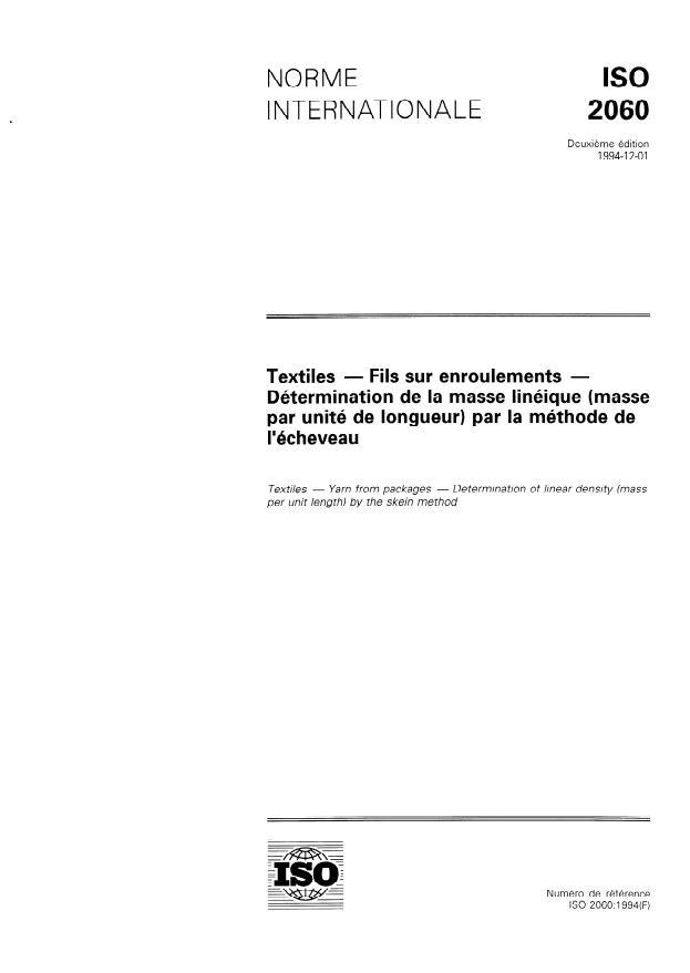 ISO 2060:1994 - Textiles -- Fils sur enroulements -- Détermination de la masse linéique (masse par unité de longueur) par la méthode de l'écheveau