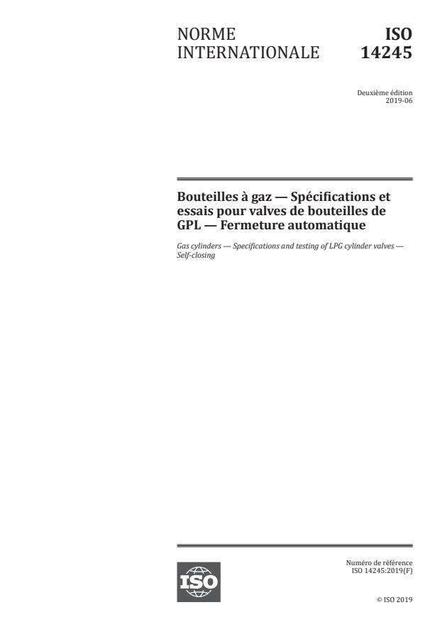 ISO 14245:2019 - Bouteilles a gaz -- Spécifications et essais pour valves de bouteilles de GPL -- Fermeture automatique