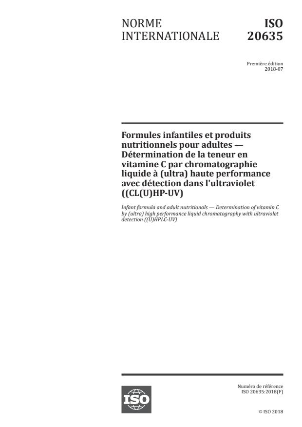 ISO 20635:2018 - Formules infantiles et produits nutritionnels pour adultes -- Détermination de la teneur en vitamine C par chromatographie liquide a (ultra) haute performance avec détection dans l'ultraviolet ((CL(U)HP-UV)