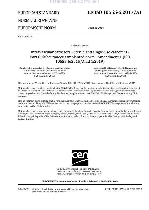 SIST EN ISO 10555-6:2017/A1:2019