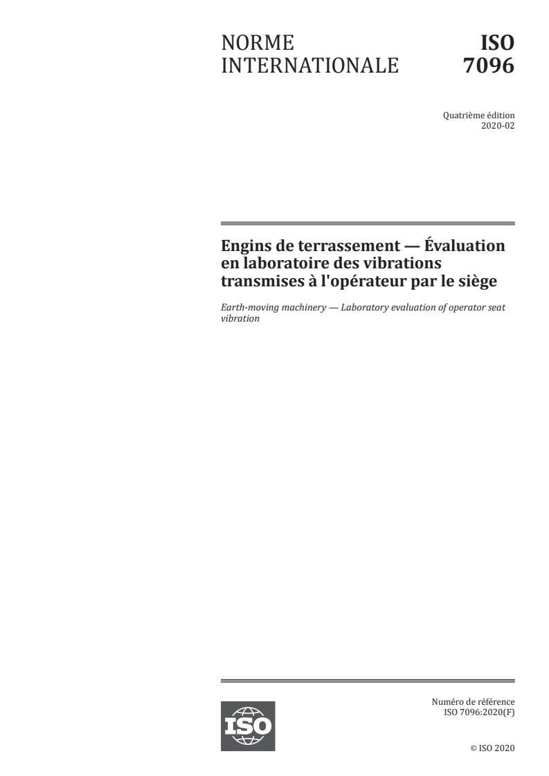 ISO 7096:2020 - Engins de terrassement -- Évaluation en laboratoire des vibrations transmises a l'opérateur par le siege