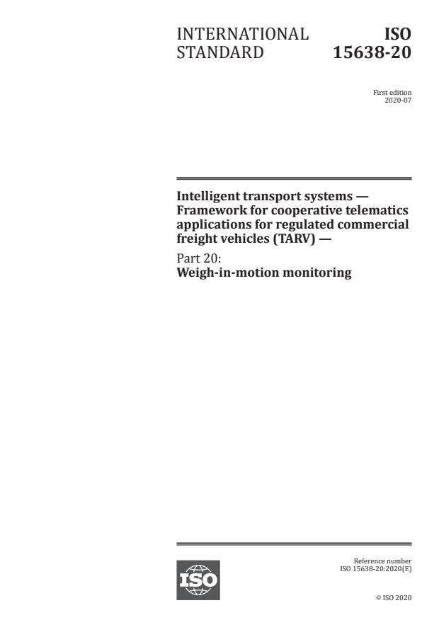 ISO 15638-20:2020 - Intelligent transport systems -- Framework for cooperative telematics applications for regulated commercial freight vehicles (TARV)