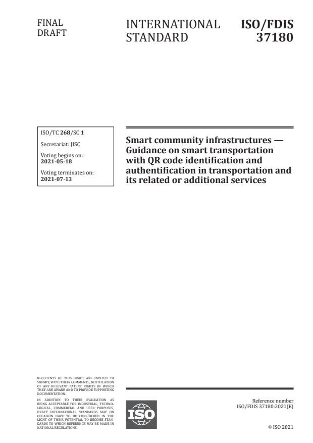 ISO/FDIS 37180:Version 15-maj-2021 - Smart community infrastructures -- Guidance on smart transportation with QR code identification and authentification in transportation and its related or additional services