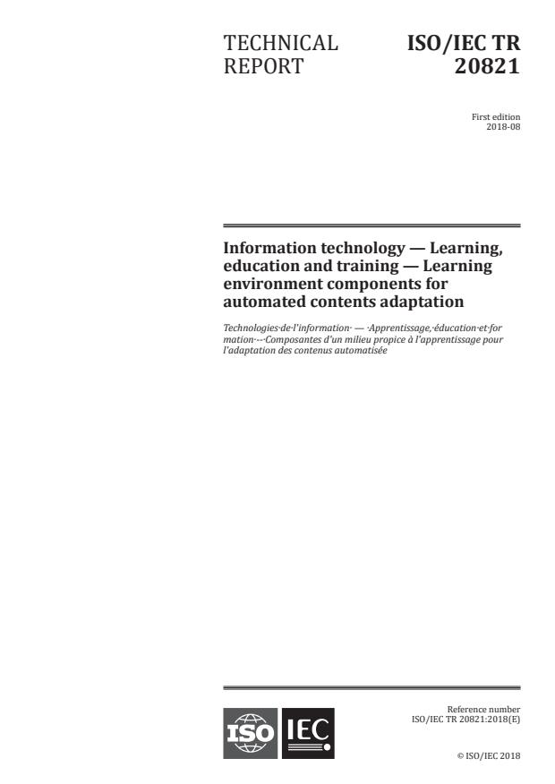 ISO/IEC TR 20821:2018 - Information technology -- Learning, education and training -- Learning environment components for automated contents adaptation