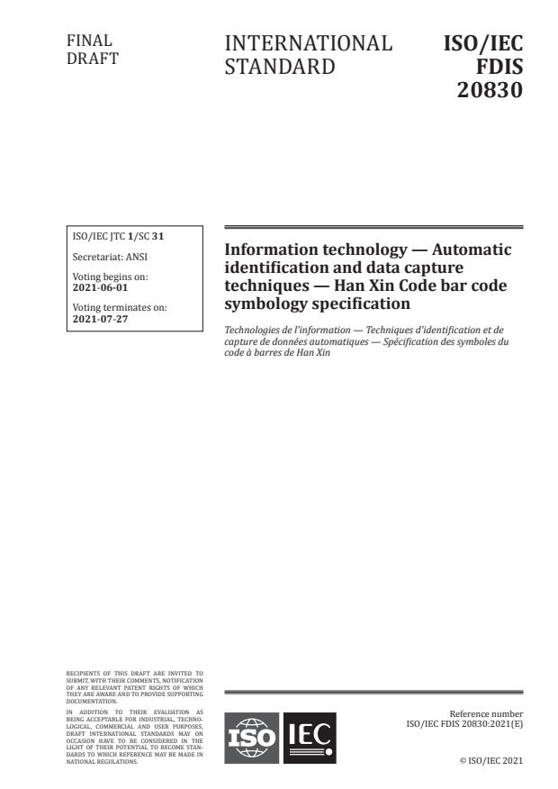 ISO/IEC FDIS 20830:Version 29-maj-2021 - Information technology -- Automatic identification and data capture techniques -- Han Xin Code bar code symbology specification