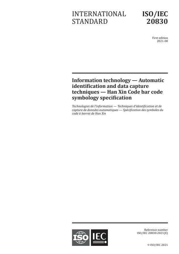 ISO/IEC 20830:2021 - Information technology -- Automatic identification and data capture techniques -- Han Xin Code bar code symbology specification
