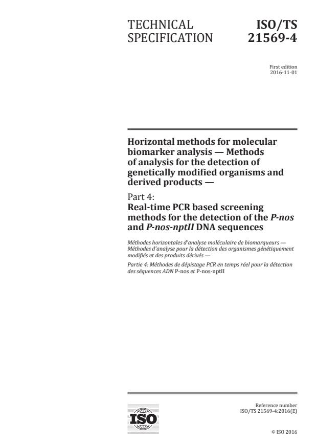 ISO/TS 21569-4:2016 - Horizontal methods for molecular biomarker analysis -- Methods of analysis for the detection of genetically modified organisms and derived products
