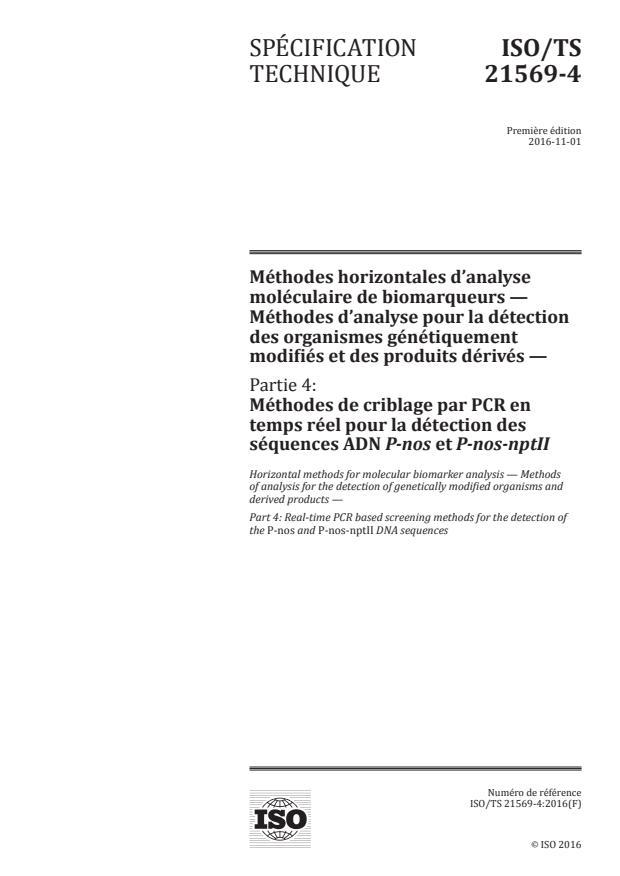ISO/TS 21569-4:2016 - Méthodes horizontales d'analyse moléculaire de biomarqueurs -- Méthodes d'analyse pour la détection des organismes génétiquement modifiés et des produits dérivés