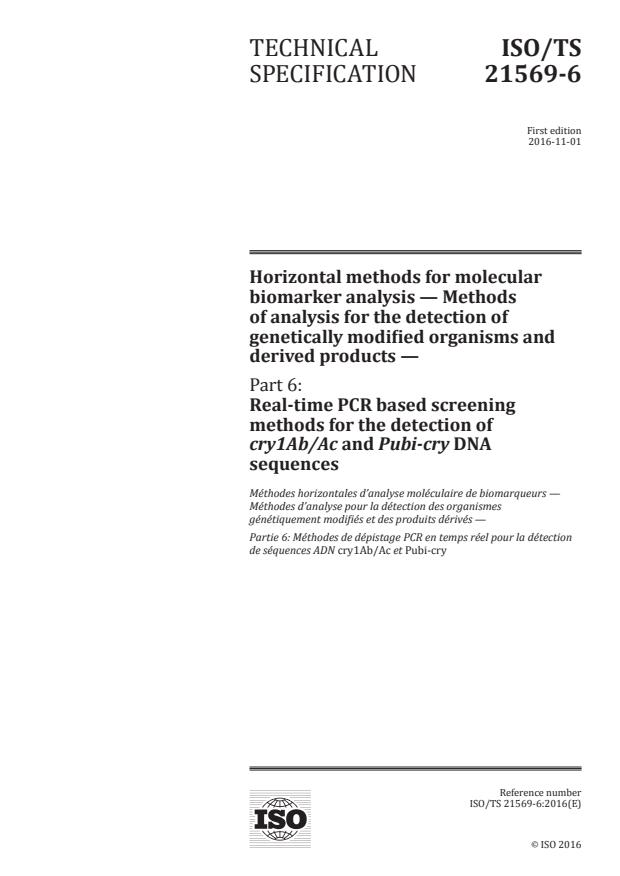 ISO/TS 21569-6:2016 - Horizontal methods for molecular biomarker analysis -- Methods of analysis for the detection of genetically modified organisms and derived products