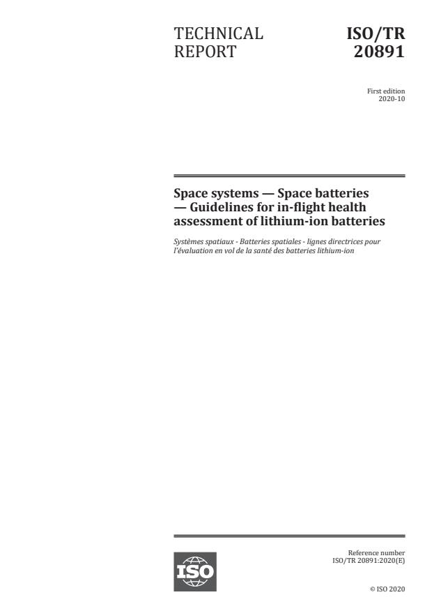 ISO/TR 20891:2020 - Space systems -- Space batteries -- Guidelines for in-flight health assessment of lithium-ion batteries