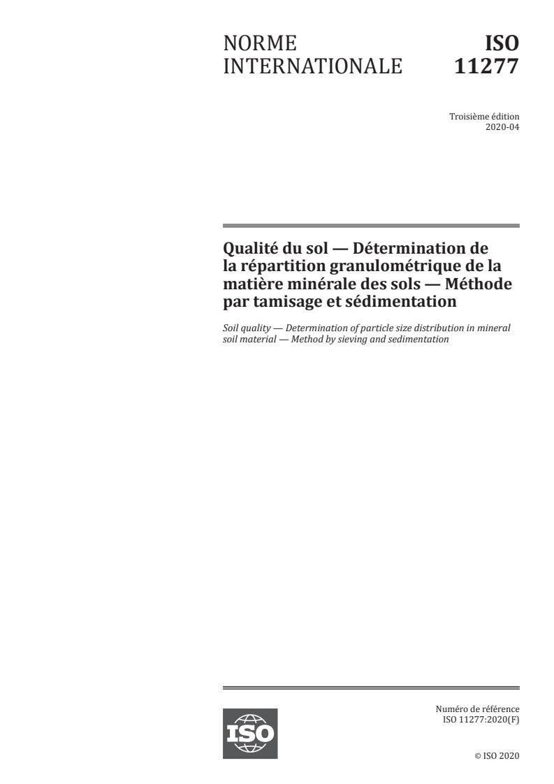 ISO 11277:2020 - Qualité du sol -- Détermination de la répartition granulométrique de la matiere minérale des sols -- Méthode par tamisage et sédimentation