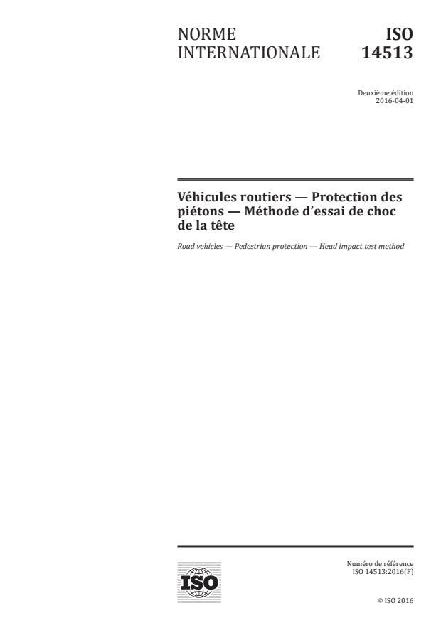 ISO 14513:2016 - Véhicules routiers -- Protection des piétons -- Méthode d'essai de choc de la tete