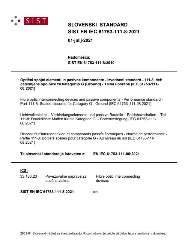 SIST EN IEC 61753-111-8:2021