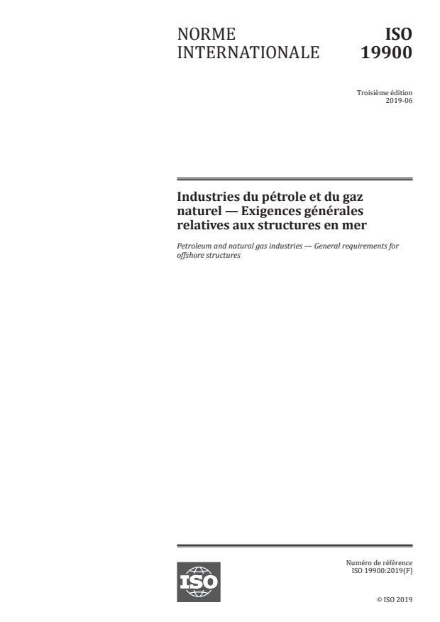 ISO 19900:2019 - Industries du pétrole et du gaz naturel -- Exigences générales relatives aux structures en mer