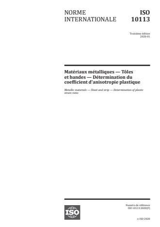 ISO 10113:2020:Version 24-apr-2020 - Matériaux métalliques -- Tôles et bandes -- Détermination du coefficient d'anisotropie plastique