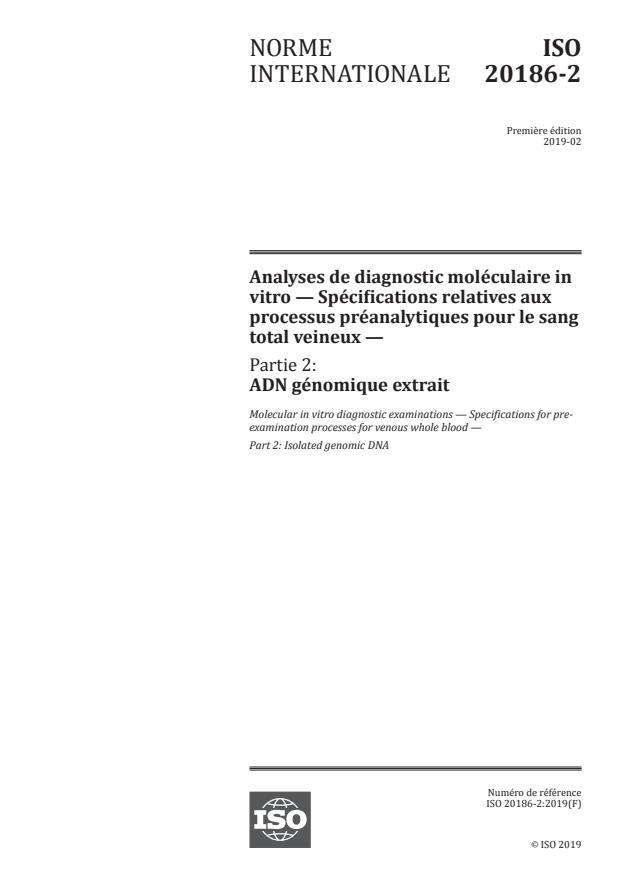 ISO 20186-2:2019 - Analyses de diagnostic moléculaire in vitro -- Spécifications relatives aux processus préanalytiques pour le sang total veineux