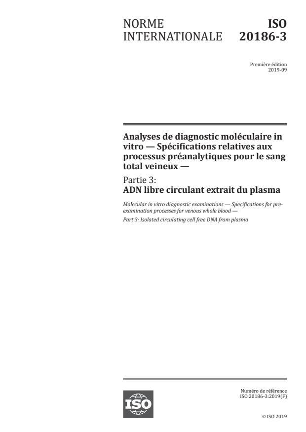 ISO 20186-3:2019 - Analyses de diagnostic moléculaire invitro -- Spécifications relatives aux processus préanalytiques pour le sang total veineux