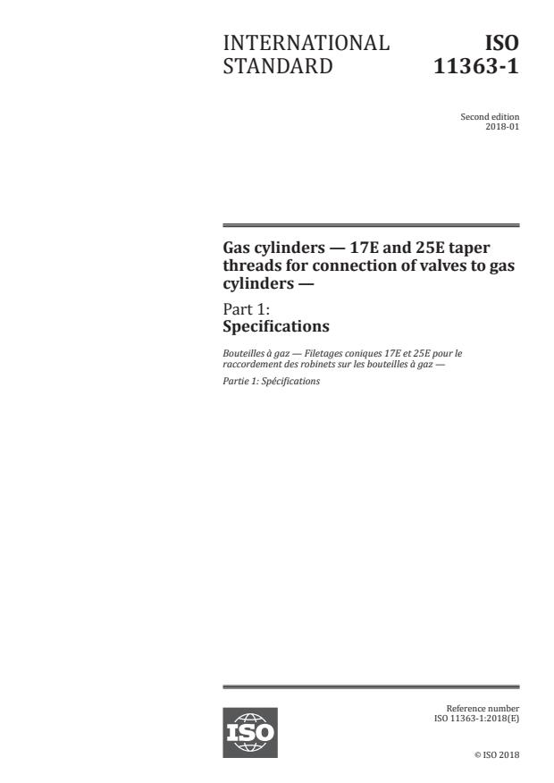ISO 11363-1:2018 - Gas cylinders -- 17E and 25E taper threads for connection of valves to gas cylinders