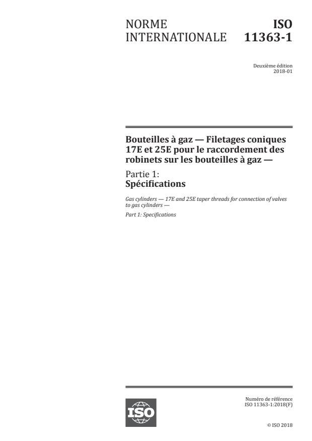 ISO 11363-1:2018 - Bouteilles a gaz -- Filetages coniques 17E et 25E pour le raccordement des robinets sur les bouteilles a gaz