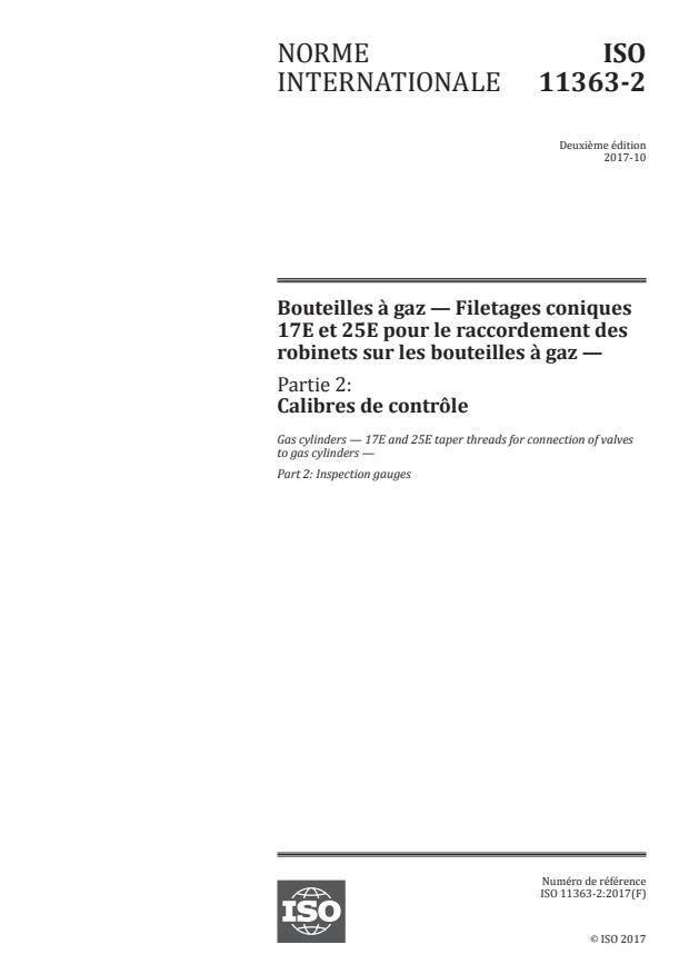 ISO 11363-2:2017 - Bouteilles a gaz -- Filetages coniques 17E et 25E pour le raccordement des robinets sur les bouteilles a gaz