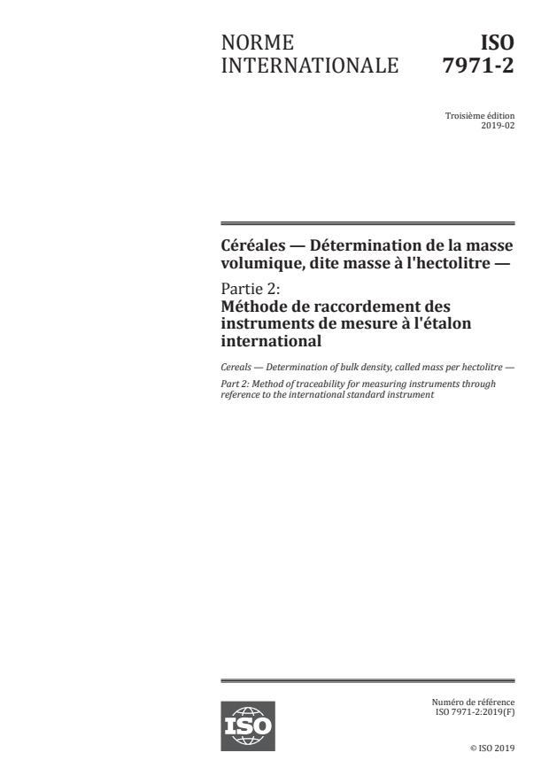 ISO 7971-2:2019 - Céréales -- Détermination de la masse volumique, dite masse a l'hectolitre