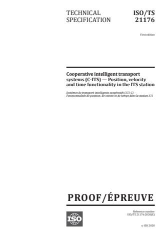 ISO/PRF TS 21176 - Cooperative intelligent transport systems (C-ITS) -- Position, velocity and time functionality in the ITS station