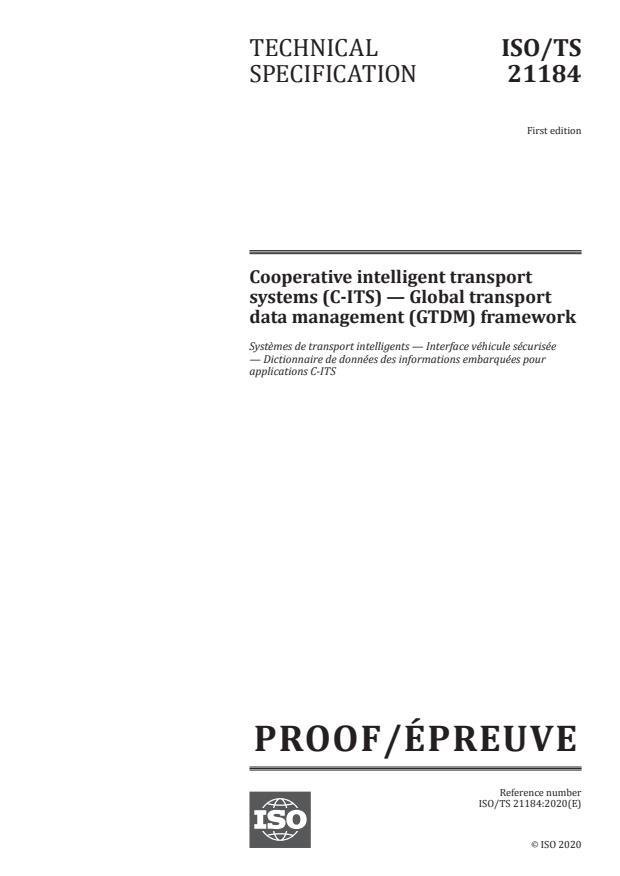 ISO/PRF TS 21184:Version 15-avg-2020 - Cooperative intelligent transport systems (C-ITS) -- Global transport data management (GTDM) framework