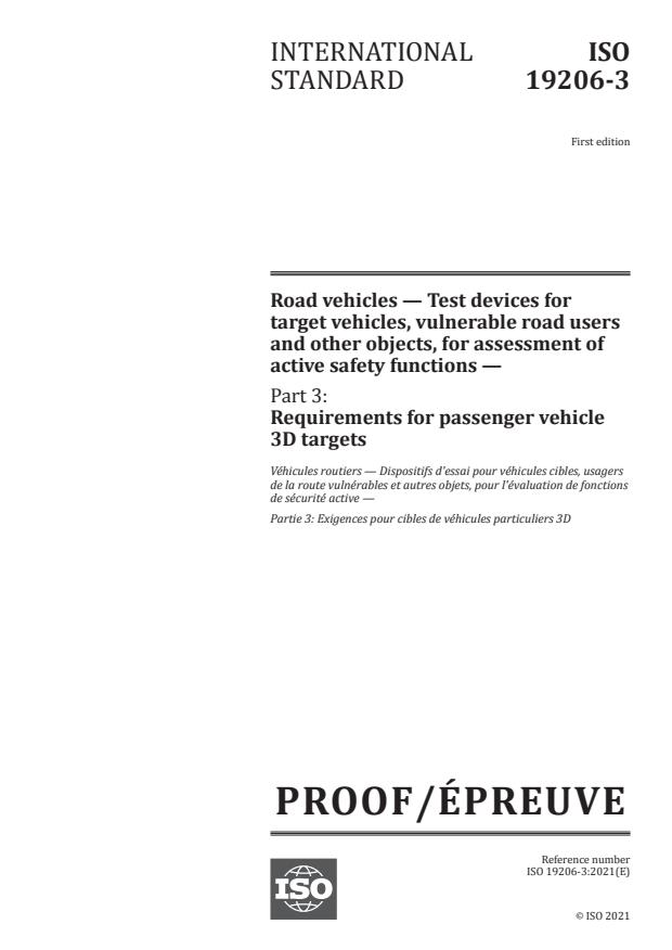 ISO/PRF 19206-3:Version 27-mar-2021 - Road vehicles -- Test devices for target vehicles, vulnerable road users and other objects, for assessment of active safety functions