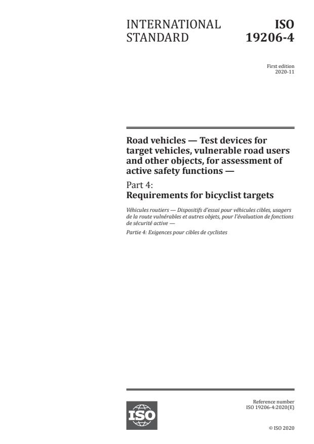 ISO 19206-4:2020 - Road vehicles -- Test devices for target vehicles, vulnerable road users and other objects, for assessment of active safety functions