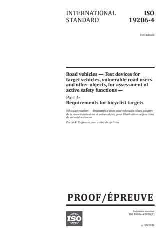 ISO/PRF 19206-4:Version 13-okt-2020 - Road vehicles -- Test devices for target vehicles, vulnerable road users and other objects, for assessment of active safety functions