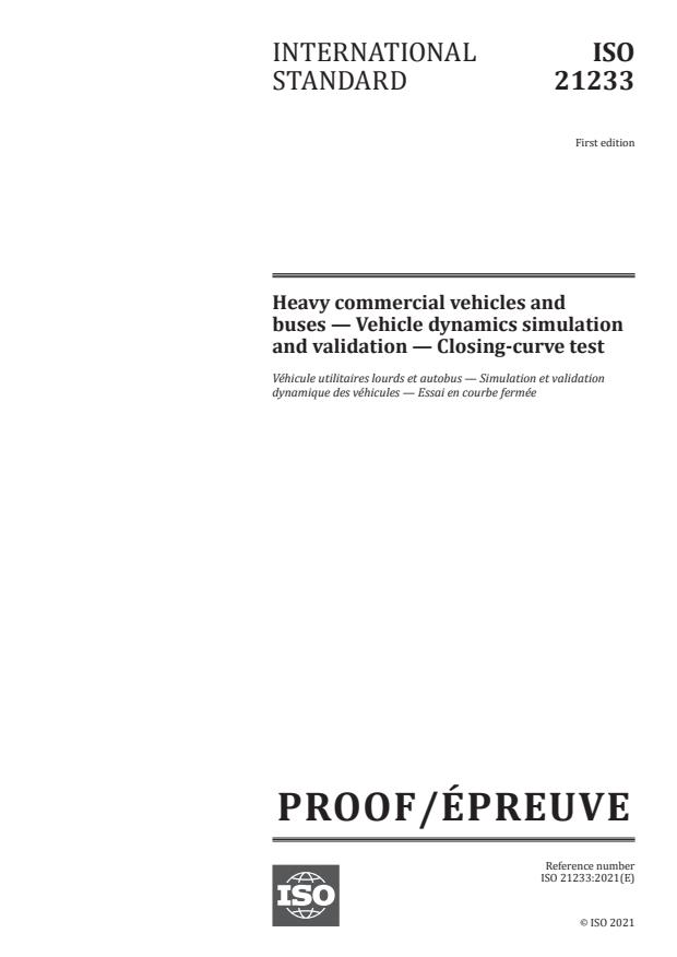 ISO/PRF 21233:Version 13-mar-2021 - Heavy commercial vehicles and buses -- Vehicle dynamics simulation and validation -- Closing-curve test
