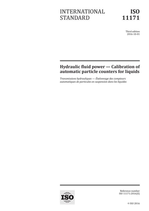 ISO 11171:2016 - Hydraulic fluid power -- Calibration of automatic particle counters for liquids
