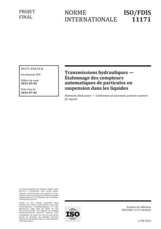 ISO 11171:2016 - Transmissions hydrauliques -- Étalonnage des compteurs automatiques de particules en suspension dans les liquides