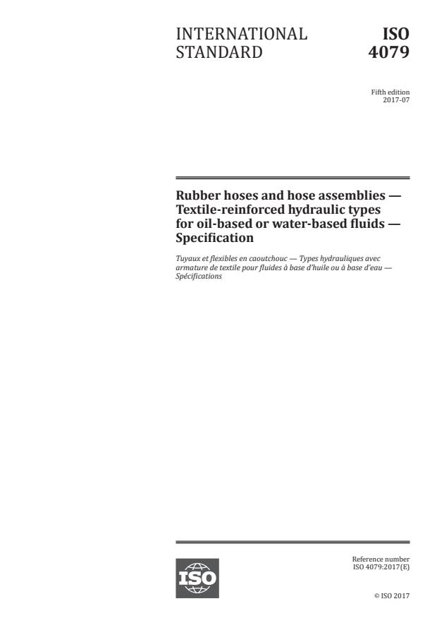 ISO 4079:2017 - Rubber hoses and hose assemblies -- Textile-reinforced hydraulic types for oil-based or water-based fluids -- Specification