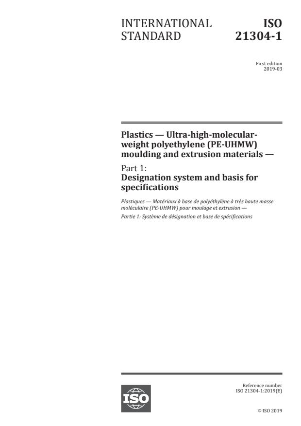 ISO 21304-1:2019 - Plastics -- Ultra-high-molecular-weight polyethylene (PE-UHMW) moulding and extrusion materials